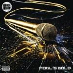 big b fools gold